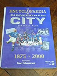 The Encyclopedia of Birmingham City Football Club 1875-2000