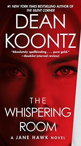 The Whispering Room: A Jane Hawk Novel (English Edition) par Dean Koontz