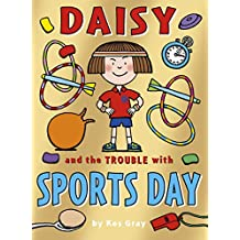 Daisy and the Trouble with Sports Day (Daisy Fiction)