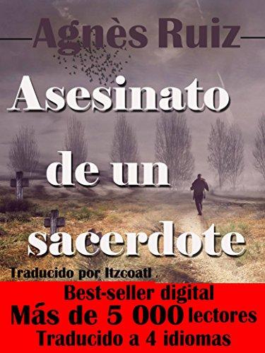 Asesinato de un sacerdote por Agnès Ruiz