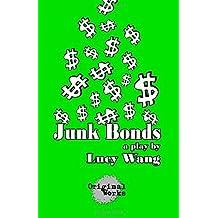 Junk Bonds by Lucy Wang (2014-08-09)