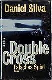 Daniel Silva: Double Cross - Falsches Spiel