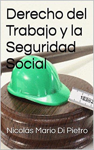 Derecho del Trabajo y la Seguridad Social por Dapa