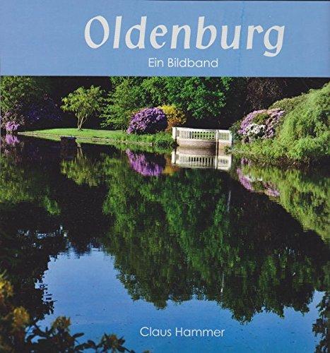 Oldenburg: Ein Bildband
