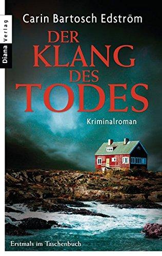 Der Klang des Todes: Kriminalroman