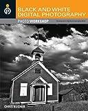 Black and White Digital Photography Photo Workshop (English Edition)