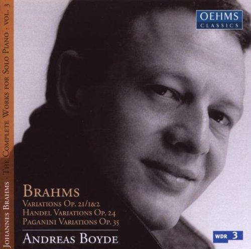 Brahms: Complete Works for Solo Piano Vol. 3 by Andreas Boyde (2013-08-05)