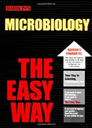 Microbiology, the Easy Way (Barron's E-Z)