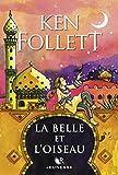 La Belle et l'Oiseau - Format Kindle - 9782221242995 - 5,99 €