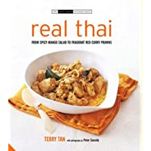 Real Thai: From Pad Thai to Fishcakes by Terry Tan (2007-03-25)