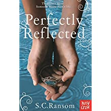 Perfectly Reflected (Small Blue Thing Trilogy)
