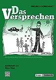 Das Versprechen - Friedrich Dürrenmatt: Schülerheft, Arbeitsheft, Aufgaben, Lernmittel