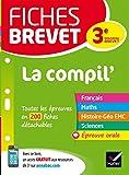 Fiches brevet La Compil du brevet : fiches de révision pour les 5 épreuves (French Edition)