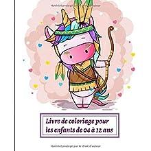 Livre de coloriage pour les enfants de 04 à 12 ans: 120 dessins instructifs à colorier