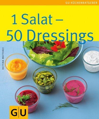 Preisvergleich Produktbild 1 Salat - 50 Dressings: Limitierte Treueausgabe (GU Sonderleistung Kochen) von Matthaei. Bettina (2013) Taschenbuch
