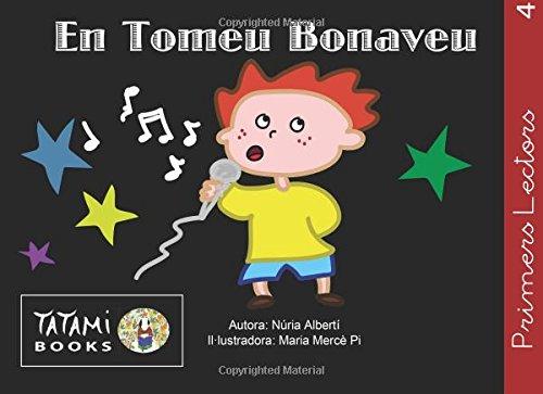 En Tomeu Bonaveu: Volume 4 (Primers Lectors)