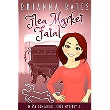 Flea Market Fatal: Missy DeMeanor Cozy Mystery #1 (Missy DeMeanor Cozy Mysteries)
