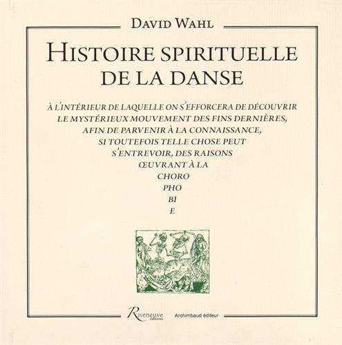 HISTOIRE SPIRITUELLE LA DANSE par DAVID WAHL