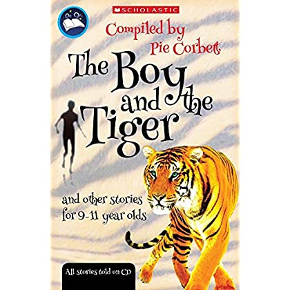 Storyteller: The Boy and the tiger and other stories for 9 to 11 year olds by Pie Corbett (Illustrator) (1-Sep-2008) Paperback
