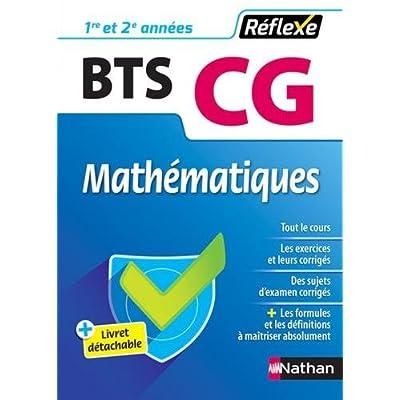 Mathématiques BTS CG 1re et 2e années