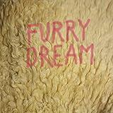 Furry Dream [Vinyl Maxi-Single]