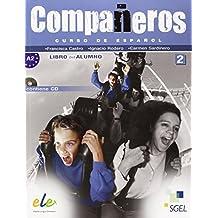 Compañeros. Libro del alumno. Per la Scuola media. Con CD Audio: Compañeros 2 alumno (Companeros)
