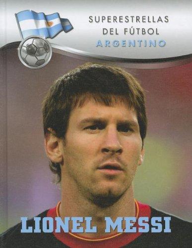 Lionel Messi (Superestrellas del futbol/Superstars of Soccer) por Carlos Sosa
