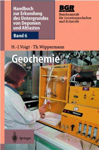 Geochemie: Band 6: Geochemie