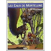 Les Eaux de Mortelune, Tome 9 : De Profundis de Patrick Cothias ,Philippe Adamov ( 24 juin 1998 )