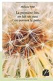 Telecharger Livres La premiere fois on fait un voeu en ouvrant la porte (PDF,EPUB,MOBI) gratuits en Francaise