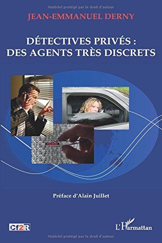 Détectives privés : des agents très discrets par Jean-Emmanuel Derny