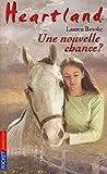 Heartland, tome 3 : Une nouvelle chance ? (Sanctuary)
