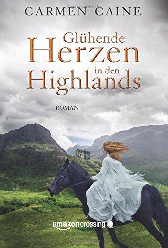 Buchseite und Rezensionen zu 'Glühende Herzen in den Highlands' von Carmen Caine