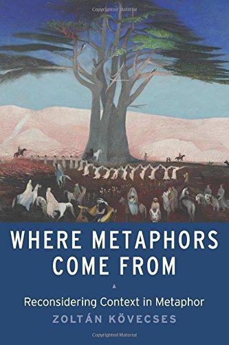 Where Metaphors Come From por Zoltan Kovecses