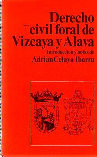 La Compilaci—n de Derecho Civil Foral de Vizcaya y Alava