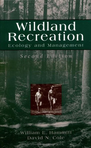 Wildland Recreation: Ecology and Management