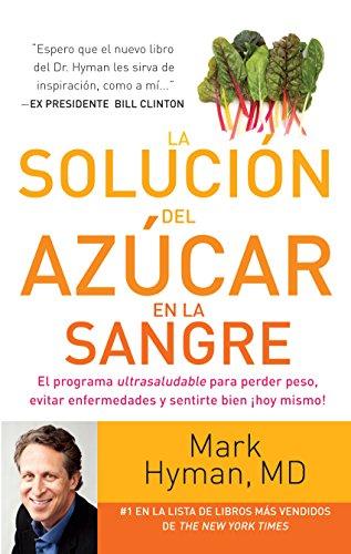 La solución del azúcar en la sangre por Mark Hyman