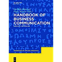 Handbook of Business Communication: Linguistic Approaches