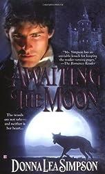 Awaiting the Moon (Berkley Sensation) by Donna Lee Simpson (2006-02-07)