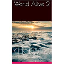 World Alive 2 (French Edition)