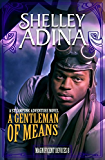 A Gentleman of Means: A steampunk adventure novel (Magnificent Devices Book 8) (English Edition)