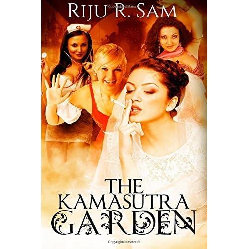 The Kamasutra Garden by Riju R. Sam (2015-03-12)