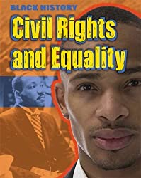 Civil Rights and Equality (Black History)
