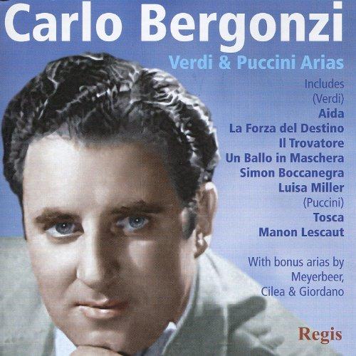 Carlo Bergonzi Sings Verdi, Puccini and More