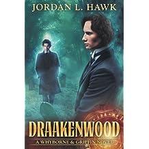 Draakenwood (Whyborne & Griffin)