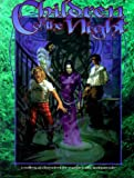 Children of the Night (Vampire: The Masquerade Novels) by White Wolf Games Studio (1-Apr-1999) Paperback