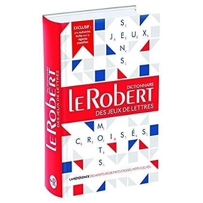 Le Robert des Jeux de Lettres - Dictionnaire de mots croisés, mots fléchés