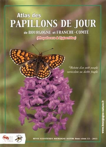 Atlas des papillons de jour de Bourgogne et Franche-Comté (Rhopalocera & Zygaenidae)