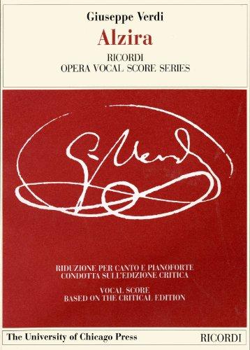Descargar Libro Alzira (The works of Giuseppe Verdi: Piano-vocal scores) de Giuseppe Verdi