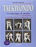 Taekwondo. Les passages de grades de Samantha Bouvery ( 3 septembre 2002 ) - Vigot Maloine (3 septembre 2002)